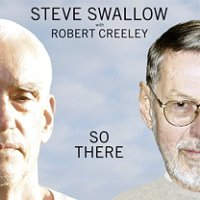 Steve Swallow et Robert Creeley - So there -  voir en grand cette image